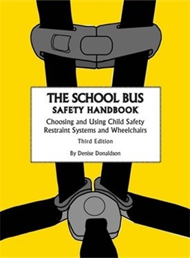The School Bus Safety Handbook