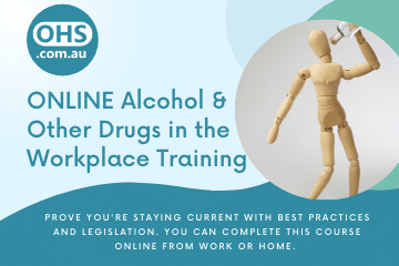 Alcohol and Other Drugs in the Workplace Training
