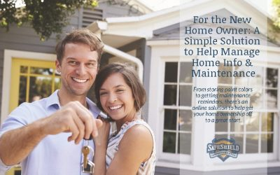 For the New Home Owner: A Simple Solution to Help Manage Home Info & Maintenance