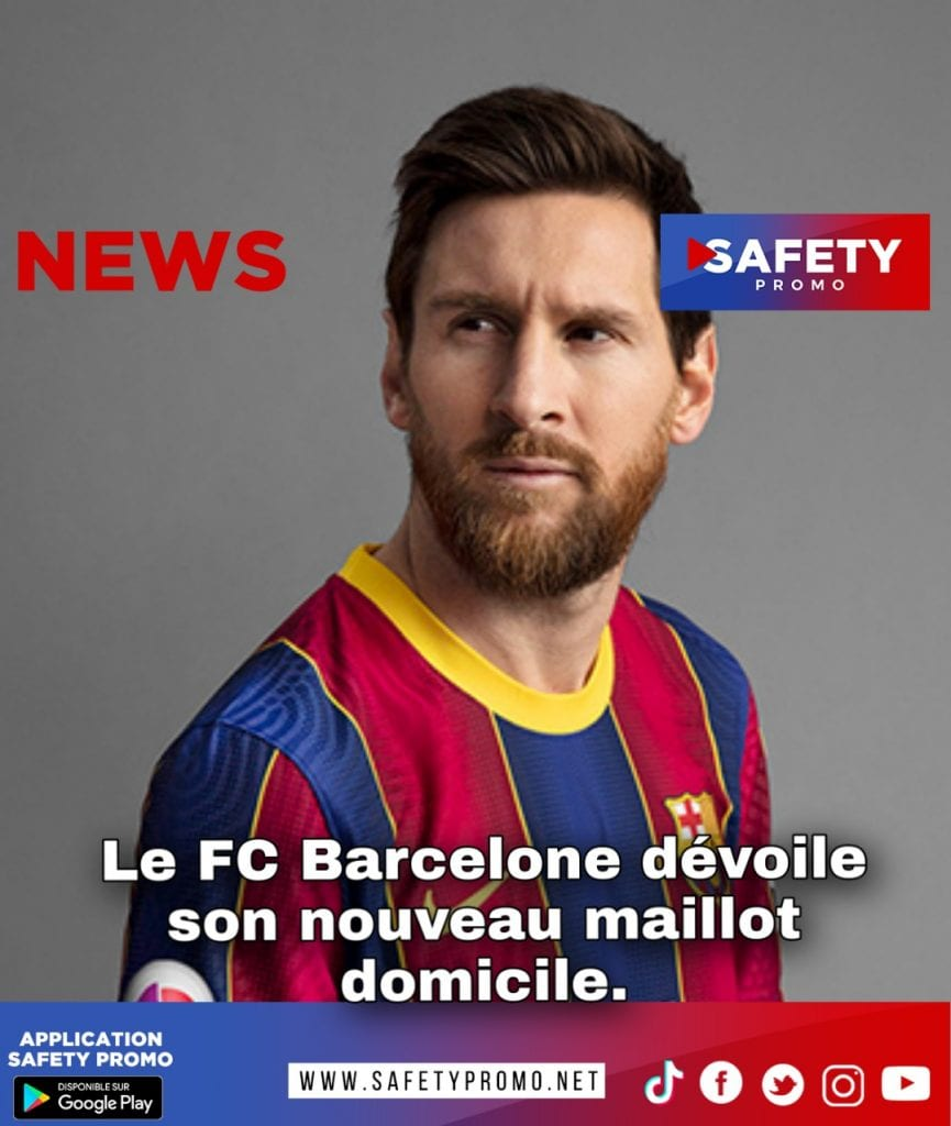 Football : Le FC Barcelone dévoile son futur maillot- SAFETY PROMO