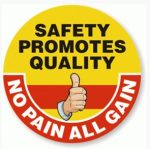 You know Where You Can Stick Your Safety Slogans