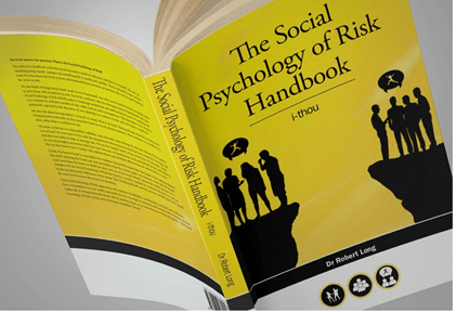 The Social Psychology of Risk Handbook