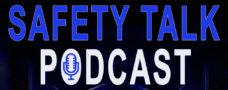 Safety Talk Podcast