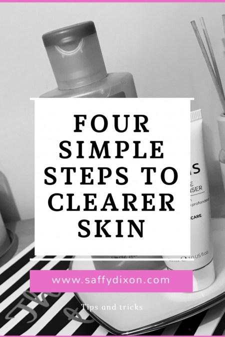 four simple steps to clearer skin www.saffydixon.com