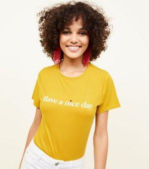 Mustard Have A Nice Day Slogan T-Shirt
