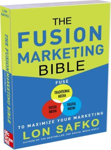 The Fusion Marketing Bible, by Lon Safko