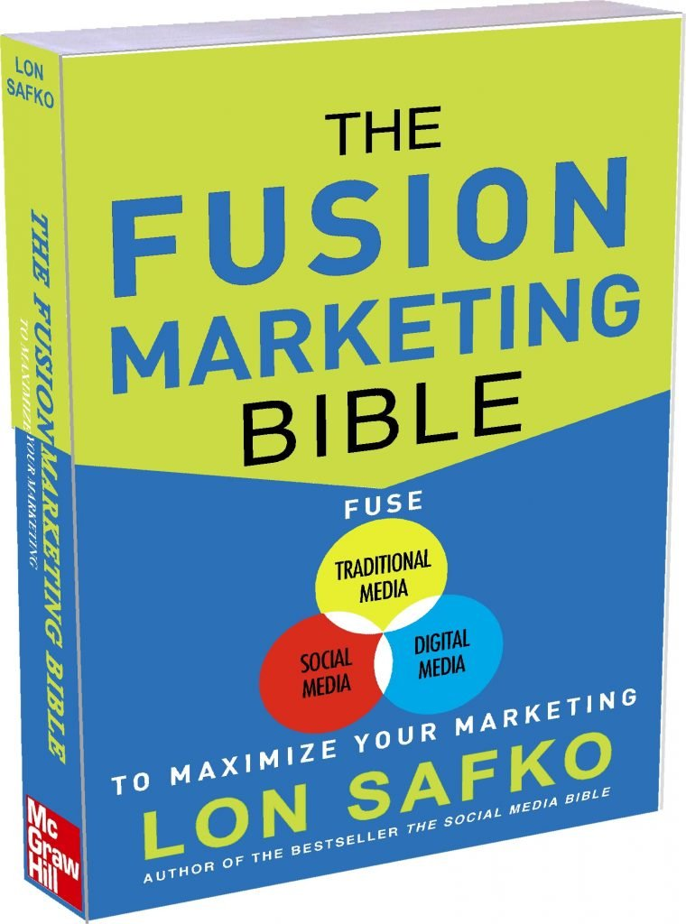 The Fusion Marketing Bible, by Lon Safko