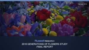 Download the 2016 Generations of Flowers Study Final Report.