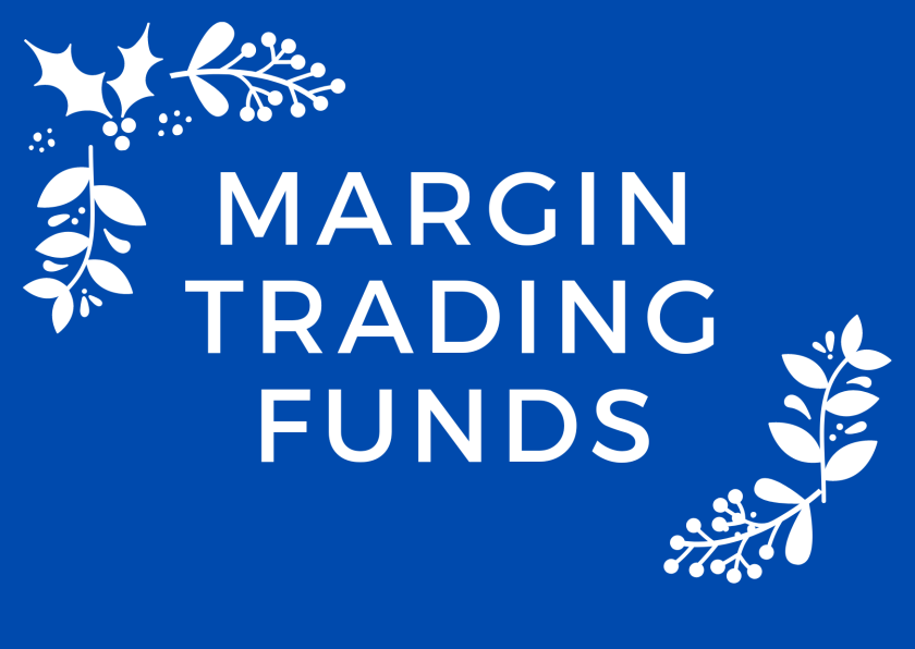 Margin trading funds