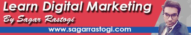 learn digital marketing by sagar rastogi