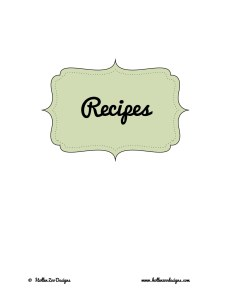 Recipes Binder Printable Freebie- Get your recipes organized!