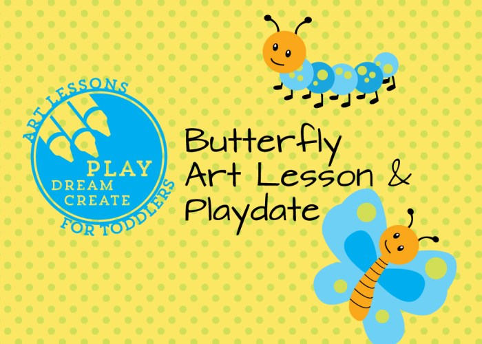 Butterfly Theme Art Lesson Playdate