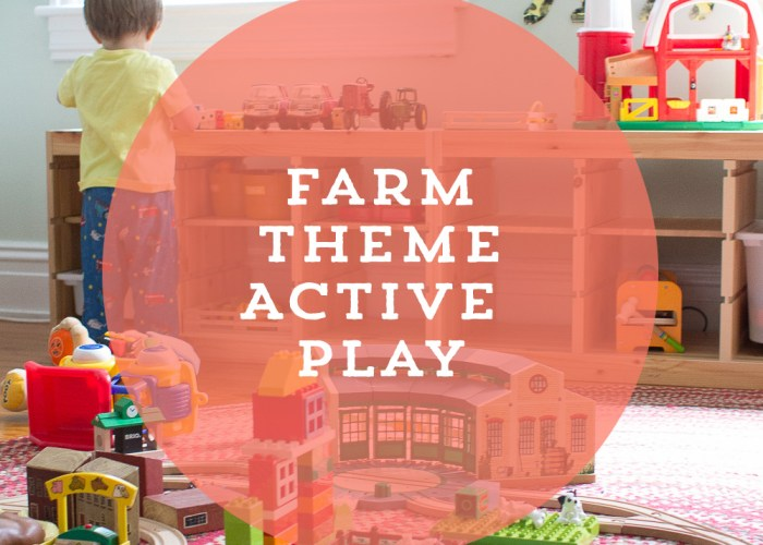 Farm Themed Active Play