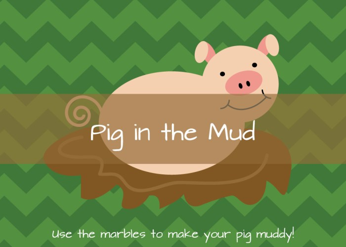Pig in the Mud