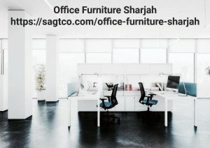 Office Furniture Sharjah