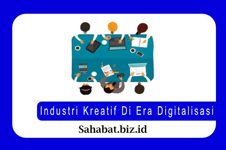 Industri Kreatif Di Era Digitalisasi