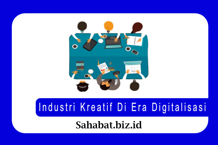 Industri Kreatif Di Era Digitalisasi