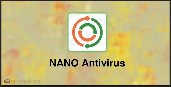 تعرف على nano antivirus المطور