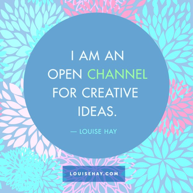 louise-hay-quotes-love-open-channel-creative