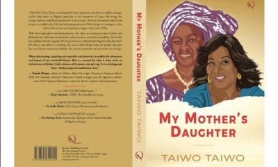 Chief Taiwo Taiwo Autobiography Book ' My Mother's Daughter ' Now Available on Amazon, Apple, and other online Platforms
