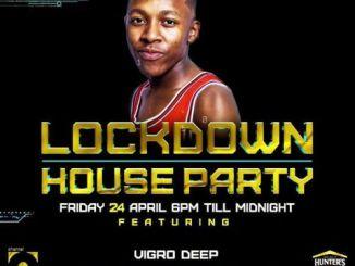 Vigro Deep – LockDown House Party (Ziyawa Amapiano) Mp3 dowload