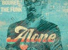 Bourer The Funk - Alone (Original Mix)