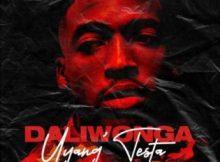 EP: DaliWonga - Uyang'Testa