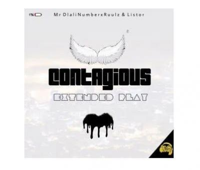 EP: Mr Dlali Number, Ruulz & Listor - Contagious