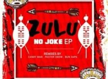 EP: Sixnautic & Bonga Afrika - Zulu No Joke