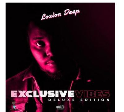 Loxion Deep - Exclusive Vibes Deluxe Edition
