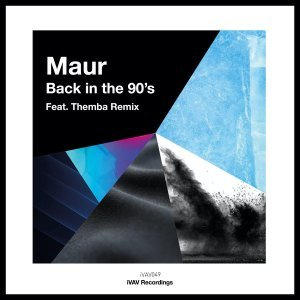 Maur - Back In The 90's (THEMBA Remix)
