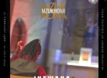 Mzukhona - Intwana kaMahoota