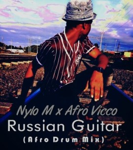 Nylo M & Afro Vicco - Russian Guitar (Afro Drum)