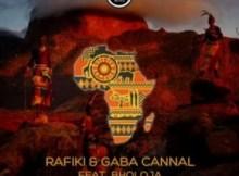 Rafiki & Gaba Cannal ft Bholoja - Afrika