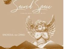 Enosoul ft Zano - Sacred Space