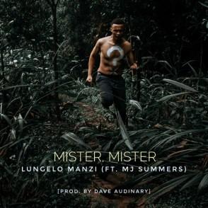 Lungelo Manzi ft MJ Summers - Mister Mister
