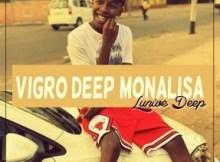 Lunive Deep - Vigro Monalisa Revisit (Angry Bassplay)