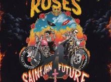 SAINt JHN ft Future - Roses (Remix)