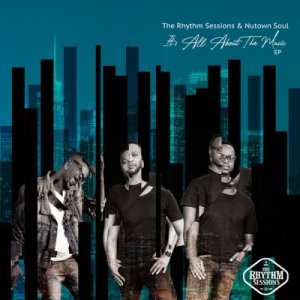 The Rhythm Sessions - We Can Make It