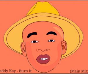 Dj Daddy Kay - Burn It (Main Mix) Amapiano 2020