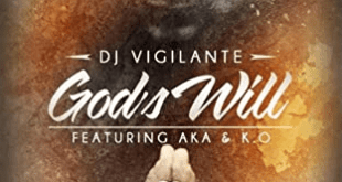 DJ Vigi ft K.O. & AKA - God's Will