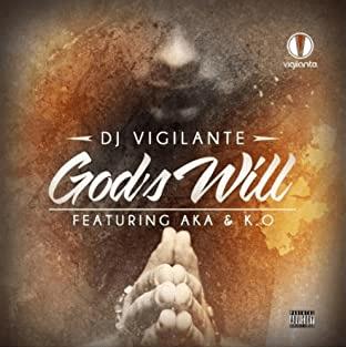 DJ Vigi ft K.O. & AKA - God's Will