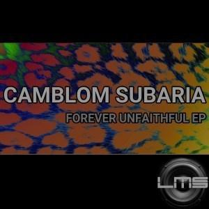 EP: Camblom Subaria - Forever Unfaithful