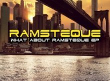 EP: RamsTeque - What About RamsTeque