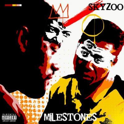 EP: Skyzoo - Milestones