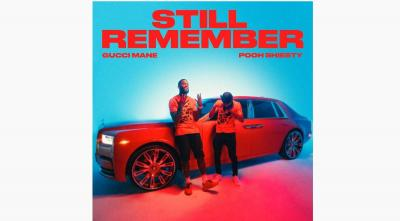 Gucci Mane ft Pooh Shiesty - Still Remember