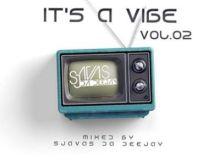 Sjavas Da Deejay - It's A Vibe Quarantine Sessions Vol 2 Mix