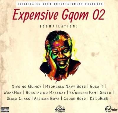 ALBUM: Isigoila Se Gqom Ent - Expensive Gqom O2 Compilation