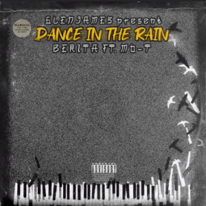 Berita ft Mo-T - Dance in the Rain (The Yano Remake)