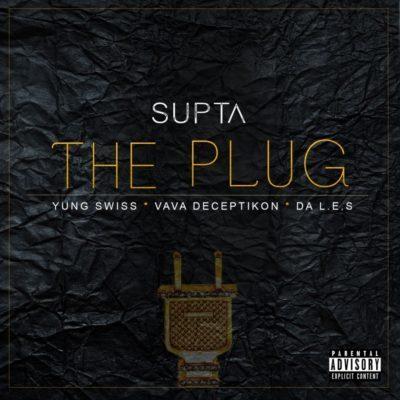 DJ Supta ft Da L.E.S, Yung Swiss & Vava Deceptikon - The Plug